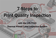 7 Steps to Print Quality Inspection with LVS-7510